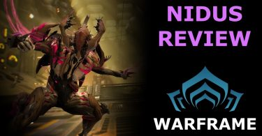 Warframe Nidus: A Gaming Review (Complete Guide)